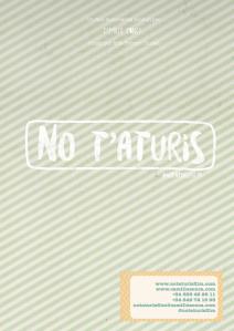 NO T'ATURIS - portada dossier premsa